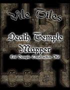 Vile Tiles Death Temple Mapper