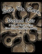 Save Vs. Cave Vertical Lair