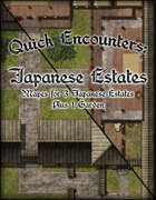 Quick Encounters: Japanese Estates