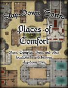 Slap Down Town: Places of Comfort