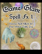 Game Glam Spell Fx 1