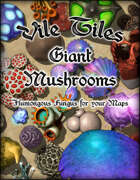 Vile Tiles: Giant Mushrooms