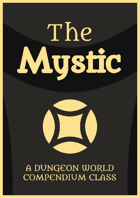 The Mystic: A Dungeon World CC