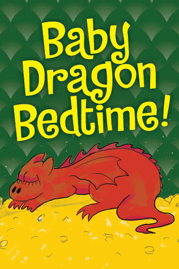 Baby Dragon Bedtime (Print and Play Version)