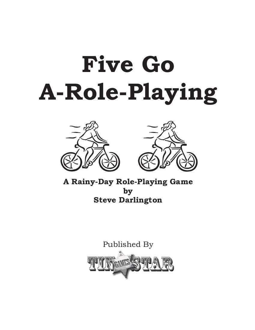 Five Go A-Roleplaying