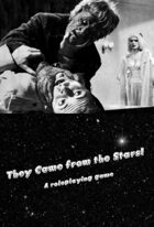 They Came from the Stars! A roleplaying game