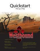 Westbound Quickstart