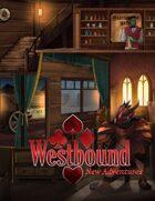 Westbound: New Adventures