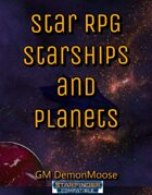 Star RPG Starships and Planets