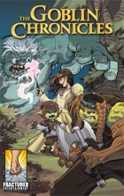 The Goblin Chronicles (128-page Graphic Novel)