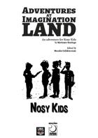 Adventures Imagination Land for Nosy Kids