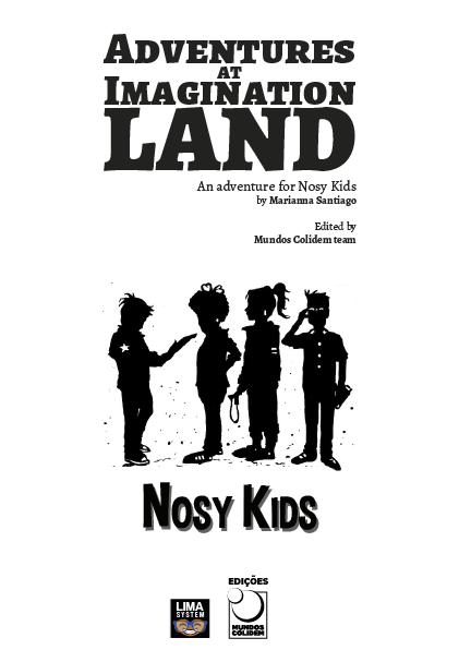 Adventures Imagination Land for Nosy Kids