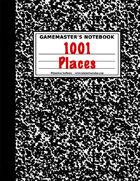 1001 Perilous Places