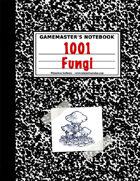 1001 Fantastic Fungi