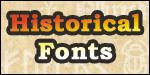 Historic Fonts