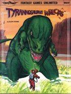 Tyrannasaurus Wrecks!