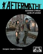 Aftermath! Asteroid Cybele: Lords of London