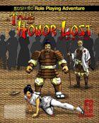 Bushido: A Tale of Honor Lost