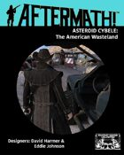 Aftermath! Asteroid Cybele: THe American Wasteland