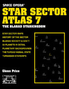 Space Opera: Star Sector Atlas 7: The Blarad Star Kingdom