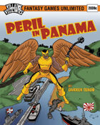 Villains and Vigilantes:Peril in Panama