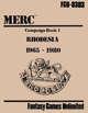 MERC: Campaign Pack 1 - Rhodesia