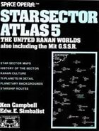 Space Opera: Star Sector Atlas 5: United Ranan Worlds