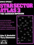 Space Opera: Star Sector Atlas 3: Azuriach Imperium