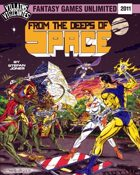 Villains and Vigilantes: From the Deeps of Space