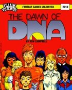 Villains and Vigilantes: Dawn of DNA