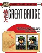 Villains and Vigilantes:Great Bridge