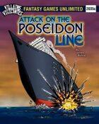 Villains and Vigilantes:Attack on the Poseidon Line