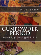 Gunpowder Period