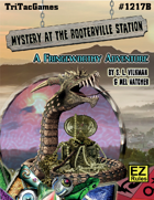 Mystery at Rooterville Station