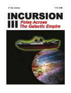 Incursion III