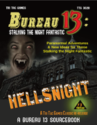 Bureau 13: Stalking the Night Fantastic - Hellsnight