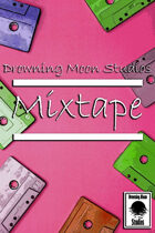 Drowning Moon Studios: Mixtape