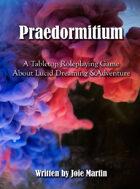 Praedormitium (Zine Edition)