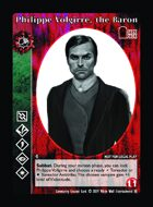 Philippe Volgirre, The Baron - Custom Card