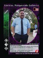 Corwin, Masquerade Enforcer - Custom Card