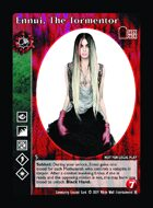 Ennui, The Tormentor - Custom Card