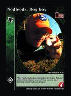 Nedleeds, Dog Boy - Custom Card