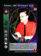 Klaus, The Stronger Kid - Custom Card