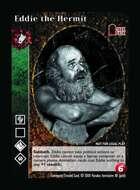 Eddie The Hermit - Custom Card