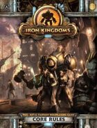 Iron Kingdoms Full Metal Fantasy Roleplaying Game Core Rules