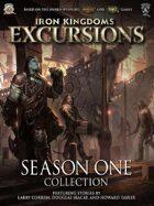 Iron Kingdoms Excursions: Season One Collection