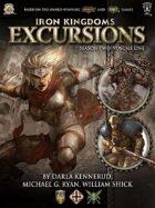 Iron Kingdoms Excursions: Season Two, Volume One
