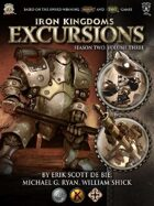 Iron Kingdoms Excursions: Season Two, Volume Three