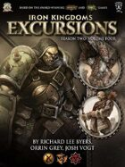 Iron Kingdoms Excursions: Season Two, Volume Four