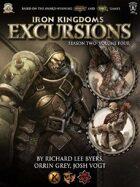 Iron Kingdoms Excursions: Season Two, Volume Four